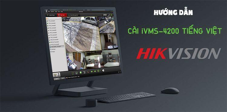 Hướng dẫn sử dụng iVMS-4200